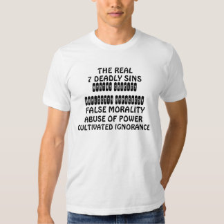 The REAL 7 Deadly Sins Tee Shirts