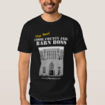 The Real Cook County Jail Barn Boss T Shirt