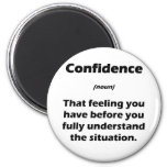 The Real Definition of Confidence Refrigerator Magnets