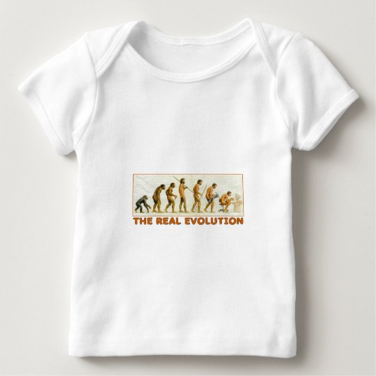 The Real Evolution Baby T-Shirt