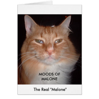 The Real Malone - MOODS OF MALONE Card