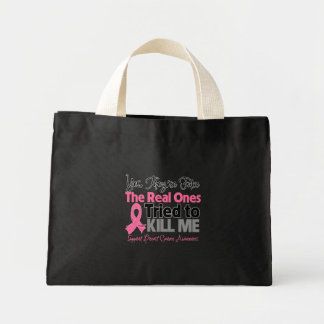 The Real Ones Tried to Kill Me - Breast Cancer Mini Tote Bag