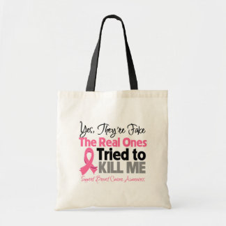 The Real Ones Tried to Kill Me - Breast Cancer Tote Bag
