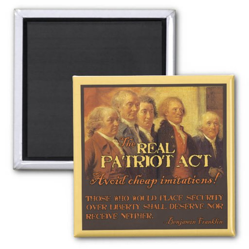 The Real Patriot Act, The Founding Fathers 2 Inch Square Magnet