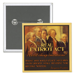 The Real Patriot Act, The Founding Fathers Button