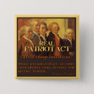 The Real Patriot Act, The Founding Fathers Pinback Button