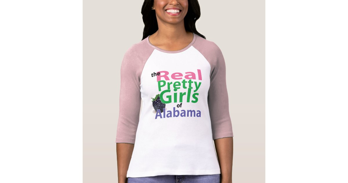 The real pretty girls of alabama t shirt zazzle for T shirt printing mobile al