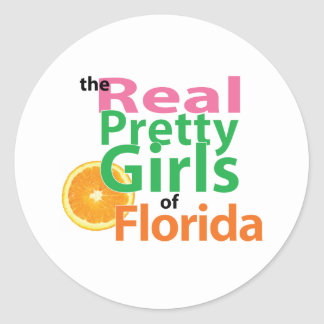 the real PRETTY GIRLS of Florida Classic Round Sticker