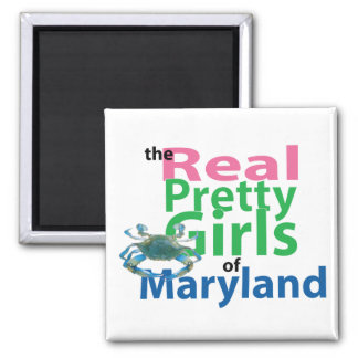 The Real Pretty Girls of Maryland Magnet