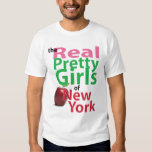 the real PRETTY GIRLS of New York T Shirt
