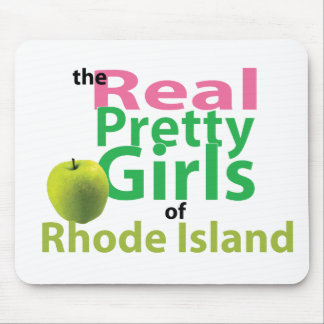 The Real Pretty Girls of Rhode Island Mouse Pad
