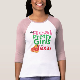 the real PRETTY GIRLS of Texas T-Shirt