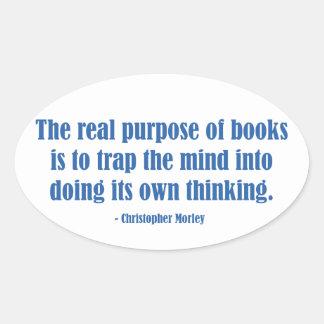 The Real Purpose of Books Sticker