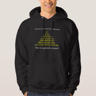 The Real Pyramid Scheme Hooded Sweatshirts