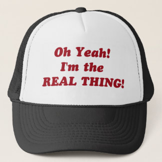 the real thing! trucker hat