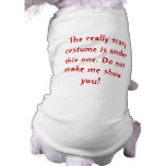 The really scary costume pet shirt