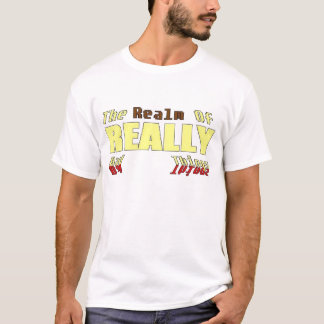 The Realm of REALLY BAD T-SHIRTS