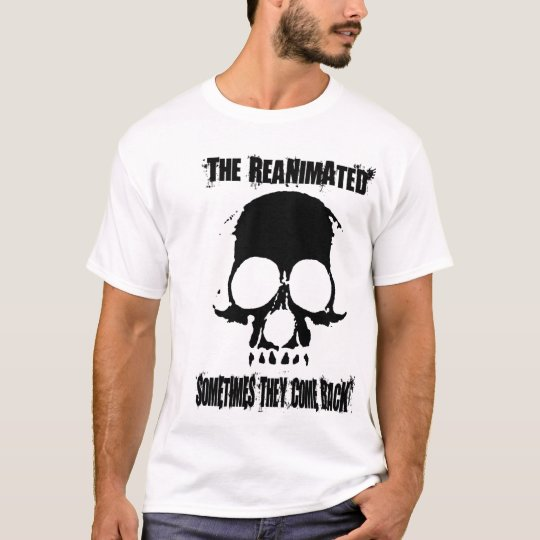 The Reanimated T-Shirt