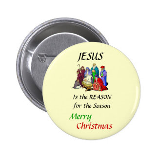 The Reason for the Season,... 2 Inch Round Button