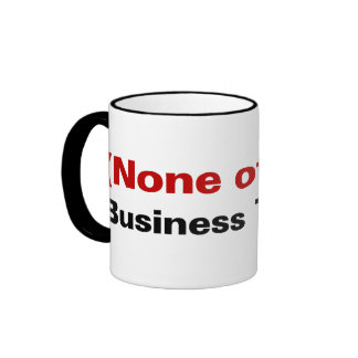 The Reason I am Traveling is None of Your Business Ringer Coffee Mug
