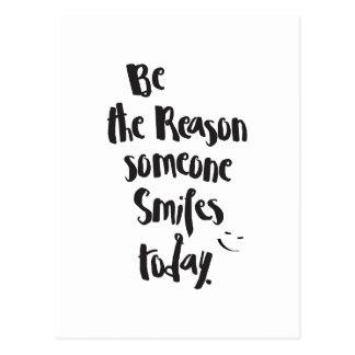 The Reason Someone SmilesToday, Quote Calligraphy Postcard