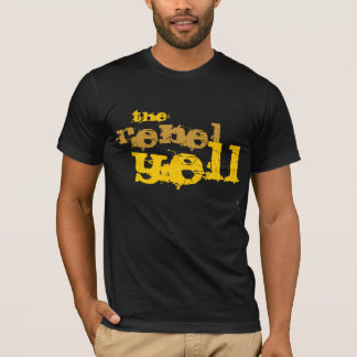 The Rebel Yell T-Shirt