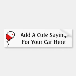 The Red Balloon, Add A Cute Saying For Your Car... Bumper Sticker