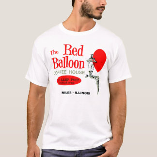 The Red Balloon Coffee House, Niles, Illinois T-Shirt