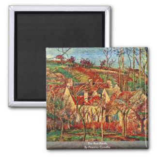 The Red Roofs,  By Pissarro Camille Magnet