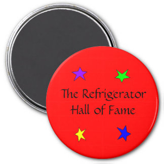 """""""The Refrigerator Hall of Fame"""" Magnet"""