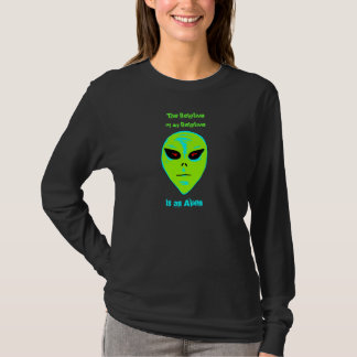 The Relative Of My Relative Is An Alien Shirt