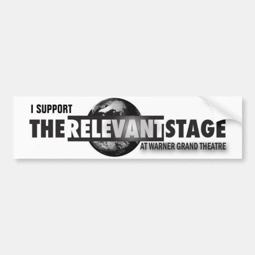 The Relevant Stage Bumper Sticker Car Bumper Sticker
