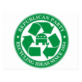 The Republicans - Recycling ideas since 1854 Postcard