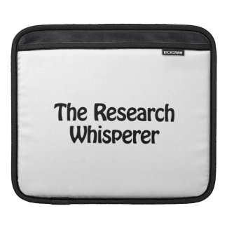 the research whisperer sleeves for iPads