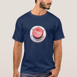 the RESET button T-Shirt