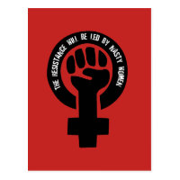The Resistance Will Be Led By Nasty Women Postcard