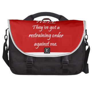 The Restraining Order Commuter Bags
