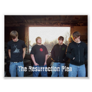 The Resurrection Plea Print