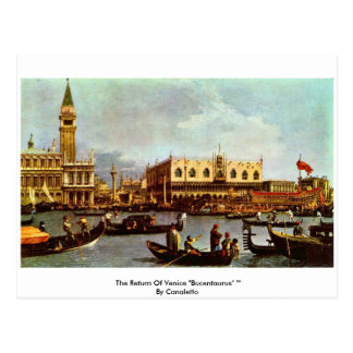 """The Return Of Venice """"Bucentaurus"""" """""""" By Canaletto Post Card"""