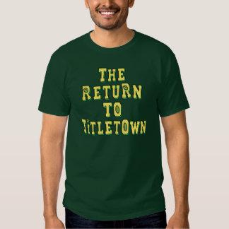 The Return To Titletown4 Tee Shirt