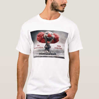 the revolution has started T-Shirt