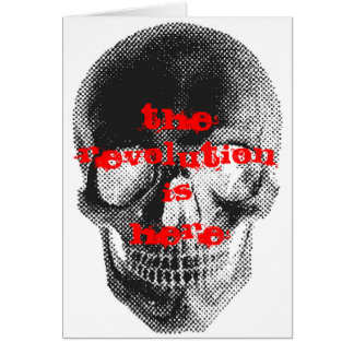 The Revolution Is Here Card
