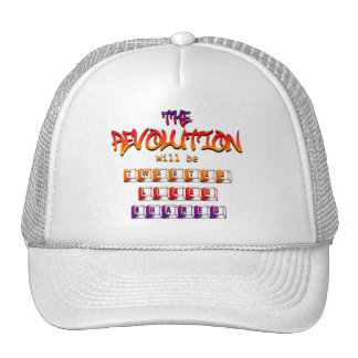 The revolution will be tweeted liked & shared (Ver Trucker Hats