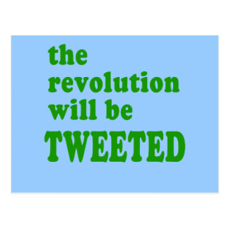 The Revolution will be Tweeted Products Postcard