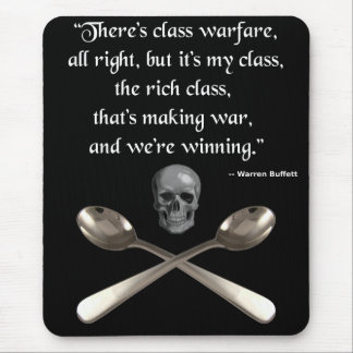 The rich are winning the class warfare mouse pad