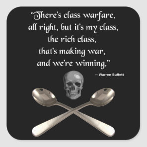 The rich are winning the class warfare square sticker