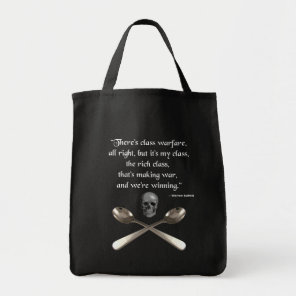 The rich are winning the class warfare tote bag