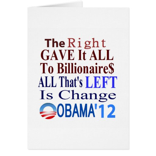 The Right Gave It All To Billionaires Card