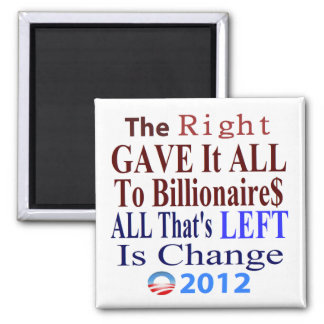 The Right Gave It All To Billionaires Magnet