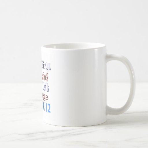 The Right Gave It All To Billionaires Classic White Coffee Mug